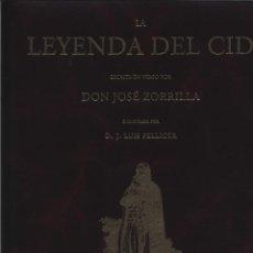 Libros: LA LEYENDA DEL CID DON JOSÉ ZORRILLA ISOLUX CORSÁN GASTOS DE ENVIO GRATIS. Lote 151589573