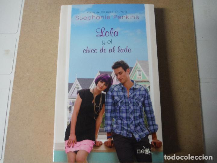 LOLA Y EL CHICO DE AL LADO STEPHANIE PERKINS (Libros Nuevos - Humanidades - Otros)