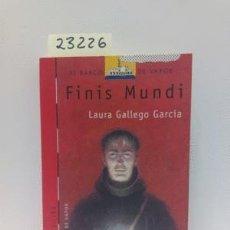 Libros: FINIS MUNDI / GALLEGO GARCIA, LAURA / 978-84-348-7011-6. Lote 143400012
