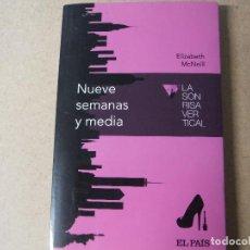 Libros: NUEVE SEMANAS Y MEDIA LA SON RISA VERTICAL EL PAIS. Lote 143412642