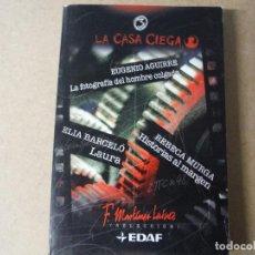 Libros: LA CASA CIEGA. Lote 143413078