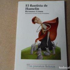 Libros: EL FLAUTISTA DE HAMELIN . Lote 143413858