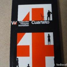 Libros: CUARTETO COLECCION VAZQUEZ MONTALBAN. Lote 143423502