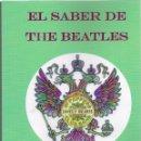 Libros: JOSÉ GINÉS CILLERO: EL SABER DE THE BEATLES. (STI, ZARAGOZA, 2018). Lote 160841321