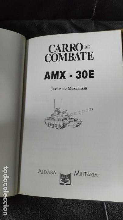 Libros: EL CARRO DE COMBATE AMX-30E ALDABA MILITARIA - Foto 3 - 146898518