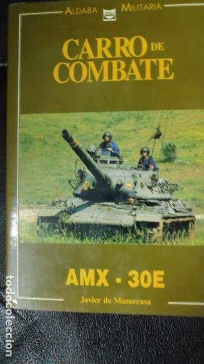 EL CARRO DE COMBATE AMX-30E ALDABA MILITARIA (Libros Nuevos - Humanidades - Otros)