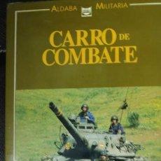 Libros: EL CARRO DE COMBATE AMX-30E ALDABA MILITARIA. Lote 146898518