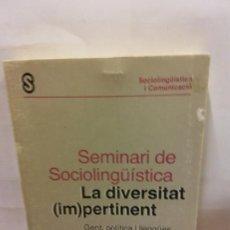 Libros: STQ.LA DIVERSITAT (IM)PERTINENT.EDT, EL LLAMP... Lote 147813610
