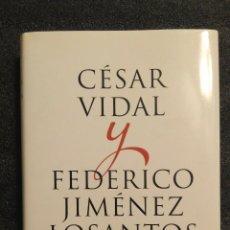 Libros: EL PRECIO DE LA LIBERTAD: CÉSAR VIDAL Y FEDERICO JIMÉNEZ LOSANTOS.. Lote 154037878