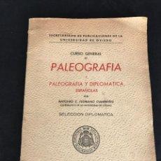 Libros: PALEOGRAFÍA Y PALEOGRAFÍA Y DIPLOMÁTICA ESPAÑOLAS. SELECCIÓN DIPLOMÁTICA- FLORIANO 1946... Lote 159768394