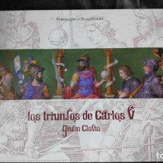 Libros: LOS TRIUNFOS DE CARLOS V ( GULIO CLOVIO ) FRANCISCO JAVIER PIZARRO GOMEZ. Lote 160102406