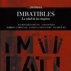 Libros: IMBATIBLES. LA EDAD DE LAS MUJERES (VV.AA.) CALAMBUR EDITORIAL 2019. Lote 160849054