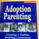 Libros: ADOPTION PARENTING. Lote 161471718