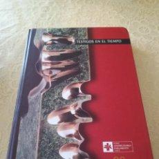 Libros: TESTIGOS DEL TIEMPO .. DENBORAREN LEKUKOAK .. 20 ANIVERSARIO DEL PARLAMENTO VASCO I. Lote 162370646