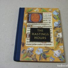 Libros: LIBRO DE HORAS DE LORD HASTING (EN INGLÉS) REPROGRAFÍA. MANUSCRITOS. Lote 163887094
