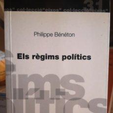 Libros: PHILIPPE BÉNÉTON. ELS RÈGIMS POLÍTICS. TRAD. JORDI GALÍ I HERRERA. BARCELONESA D'EDICIONS, MARÇ 1998. Lote 166659921