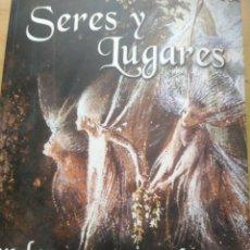 Libros: SERES Y LUGARES EN LOS QUE USTED NO CREE (CLAVES PARA UN ENIGMA) CALLEJO, JESÚS / CANALES, CARLOS (. Lote 199388622