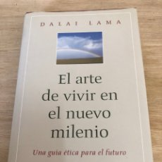 Libros: EL ARTE DE VIVIR EN EL NUEVO MILENIO. Lote 172752982