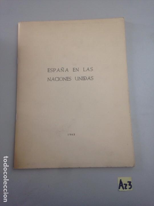 ESPAÑA LAS NACIONES UNIDAS (Libros Nuevos - Humanidades - Otros)