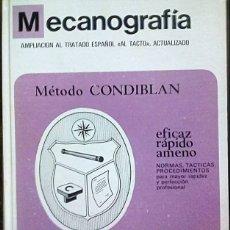 Libros: METODO DE MECANOGRAFÍA CONDIBLAN 1972 . EDITA RUAN . Lote 180131871