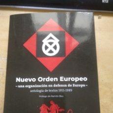 Libros: NUEVO ORDEN EUROPEO UNA ORGANIZACIÓN EN DEFENSA DE EUROPA ANTOLOGIA DE TEXTOS 1951-1989 PROLOGO DE. Lote 180405702