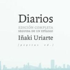 Libros: DIARIOS URIARTE CANTOLLA, IÑAKI : PEPITAS DE CALABAZA, 2019 GASTOS DE ENVIO GRATIS. Lote 180793200