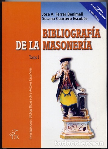 FERRER BENIMELI, JOSÉ A. (Y) CUARTERO, SUSANA. BIBLIOGRAFÍA DE LA MASONERÍA. 3 VOLS. 2004. (Libros Nuevos - Humanidades - Otros)