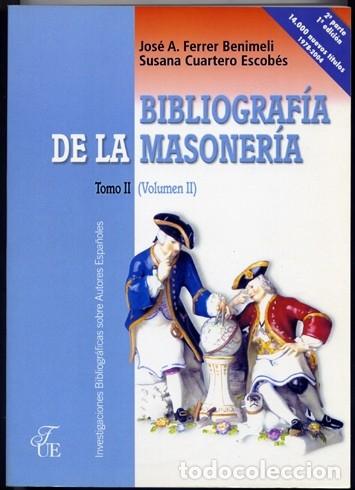 Libros: FERRER BENIMELI, José A. (y) CUARTERO, Susana. Bibliografía de la Masonería. 3 Vols. 2004. - Foto 2 - 182960681