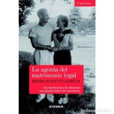 Libros: LA AGONÍA DEL MATRIMONIO LEGAL 5ª EDICIÓN (P. J. VILADRICH) EUNSA 2010. Lote 183062742