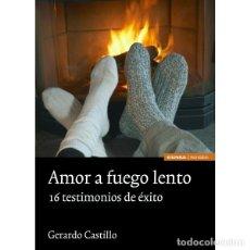 Libros: AMOR A FUEGO LENTO (GERARDO CASTILLO) EUNSA 2008. Lote 183067840
