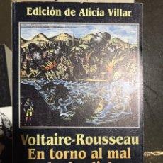 Libros: VOLTAIRE ROUSSEAU EN TORNO AL MAL Y LA DESDICHA. Lote 183559877