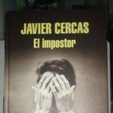 Libros: LIBRO EL IMPOSTOR. JAVIER CERCAS. EDITORIAL RANDOM HOUSE. AÑO 2014.. Lote 189533450