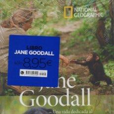 Libros: JANE GOODALL: UNA VIDA DEDICADA AL ESTUDIO DE LOS CHIMPANCES... - NATIONAL GEOGRAPHIC (PRECINTADO). Lote 190317150