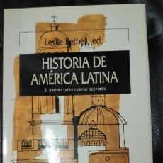 Libros: HISTORIA DE AMERICA LATINA TOMO 3 AMERICA LATINA COLONIAL: ECONOMIA. Lote 190455981