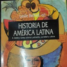 Libros: HISTORIA DE AMERICA LATINA TOMO 4 AMERICA LATINA COLONIAL : POBLACION,SOCIEDAD Y CULTURA. Lote 190457472
