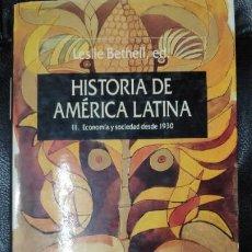 Libros: HISTORIA DE AMERICA LATINA TOMO 11 ECONOMIA Y SOCIEDAD DESDE 1930. Lote 190460367