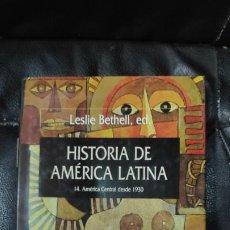 Libros: HISTORIA DE AMERICA LATINA TOMO 14 AMERICA CENTRAL DESDE 1930. Lote 190461022