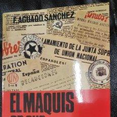 Libros: EL MAQUIS EN SUS DOCUMENTOS ( EDITORIAL SAN MARTIN ). Lote 211906605