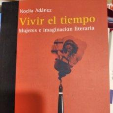 Libros: LIBRO: VIVIR EN EL TIEMPO. Lote 194953292