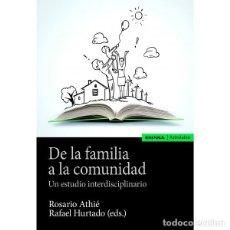 Libros: DE LA FAMILIA A LA COMUNIDAD (R. ATHIÉ / R. HURTADO) EUNSA 2020. Lote 195183115