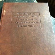 Libros: FLORILEGIO DE REFRANES ADAGIOS Y PROVERBIOS DE USO Y PROVECHO EMPRESARIAL. Lote 195958101