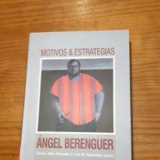 Libros: MOTIVOS Y ESTRATEGIAS. ÁNGEL BERENGUER. INCLUYE CD.. Lote 197525220