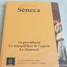 Libros: SÈNECA / LA PROVIDÈNCIA-LA TRANQUIL·LITAT DE L'ESPERIT / BERNAT METGE ESSENCIAL Nº 9 / PRECINTADO.. Lote 199619465