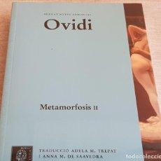 Libros: OVIDI / METAMORFOSIS II / BERNAT METGE ESSENCIAL Nº 5 / PRECINTADO.. Lote 199619603