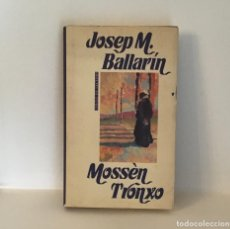 Libros: MOSSÈN TRONXO, JOSEP M. BALLARIN. Lote 201598483