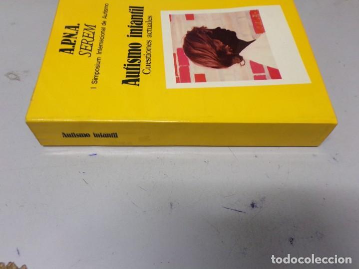 Libros: AUTISMO INFANTIL. CUESTIONES ACTUALES - Foto 4 - 202632986