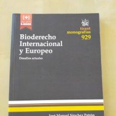 Libros: BIODERECHO INTERNACIONAL DESAFÍOS ACTUALES - JOSÉ MANUEL SÁNCHEZ PATRÓN. Lote 205032517