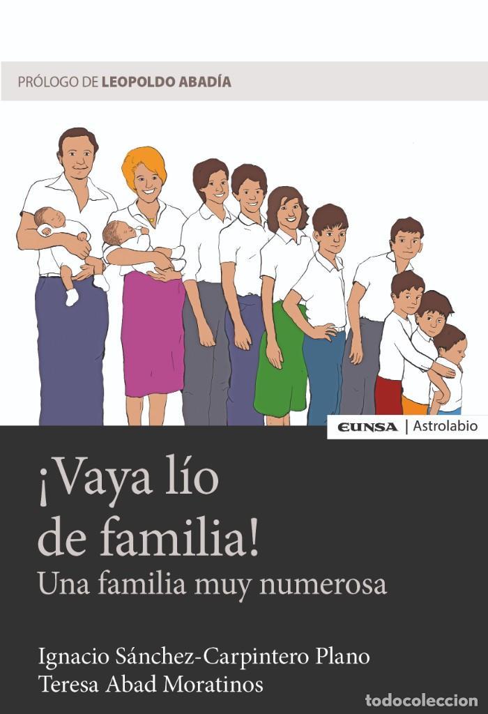 ¡VAYA LÍO DE FAMILIA! (T. ABAD NORATINOS/I. SÁNCHEZ-CARPINTERO) EUNSA 2018 (Libros Nuevos - Humanidades - Otros)