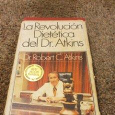 Libros: LIBRO LA REVOLUCIÓN DIETÉTICA DE DR.ATKINS. Lote 206587676