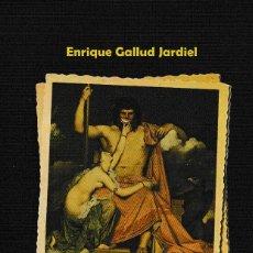 Libros: MITOLOGÍA DE MENTIRIJILLAS (ENRIQUE GALLUD JARDIEL 2020) GLYPHOS. Lote 209685520